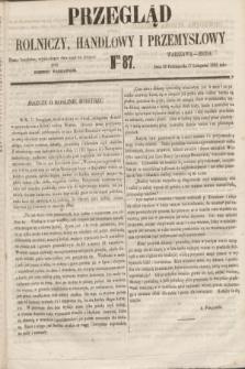 Przegląd Rolniczy, Handlowy i Przemysłowy : pismo bezpłatne, wychodzące dwa razy na tydzień przy Dzienniku Warszawskim. 1855, nr 87 (7 listopada)