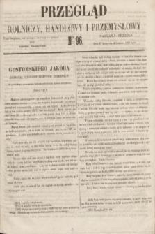 Przegląd Rolniczy, Handlowy i Przemysłowy : pismo bezpłatne, wychodzące dwa razy na tydzień przy Dzienniku Warszawskim. 1855, nr 96 (9 grudnia)