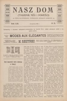Nasz Dom : tygodnik mód i powieści : pismo illustrowane, poświęcone sprawom kobiecym. R.53, № 24 (14 czerwca 1913)