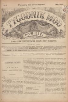 Tygodnik Mód i Powieści : z dodatkiem illustrowanym ubrań i robót kobiecych. 1887, № 4 (22 stycznia) + dod.