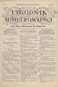 Tygodnik Mód i Powieści : pismo illustrowane dla kobiet. R.40, № 35 (27 sierpnia 1898)