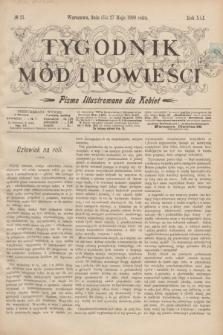 Tygodnik Mód i Powieści : pismo illustrowane dla kobiet. R.41, № 21 (27 maja 1899)