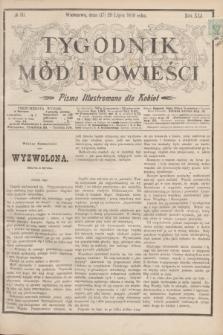Tygodnik Mód i Powieści : pismo illustrowane dla kobiet. R.41, № 30 (29 lipca 1899)