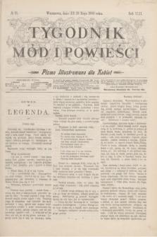 Tygodnik Mód i Powieści : pismo illustrowane dla kobiet. R.42, № 21 (26 maja 1900)