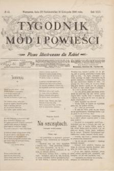 Tygodnik Mód i Powieści : pismo illustrowane dla kobiet. R.42, № 45 (10 listopada 1900)