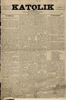 Katolik : czasopismo poświęcone interesom Polaków katolików wAmeryce. R. 1, 1897, nr1