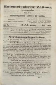 Entomologische Zeitung herausgegeben von dem entomologischen Vereine zu Stettin. Jg.14, No. 7 (Juli 1853)