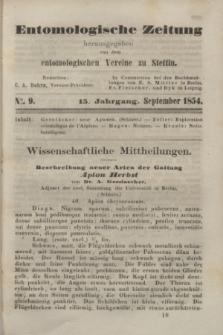 Entomologische Zeitung herausgegeben von dem entomologischen Vereine zu Stettin. Jg.15, No. 9 (September 1854)
