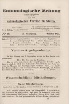 Entomologische Zeitung herausgegeben von dem entomologischen Vereine zu Stettin. Jg.16, No. 10 (October 1855)