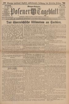 Posener Tageblatt. Jg.53, Nr. 343 (25 Juli 1914) + dod.