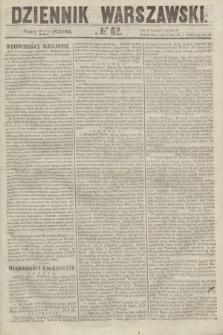 Dziennik Warszawski. 1855, № 62 (6 marca)