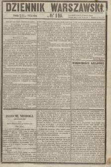 Dziennik Warszawski. 1855, № 146 (6 czerwca)