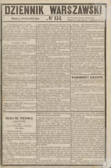 Dziennik Warszawski. 1855, № 154 (15 czerwca)
