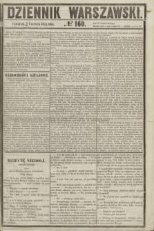 Dziennik Warszawski. 1855, № 160 (21 czerwca)
