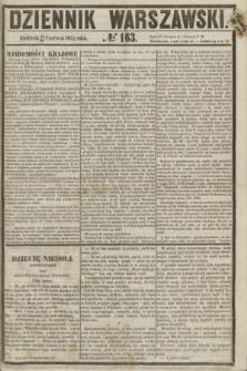 Dziennik Warszawski. 1855, № 163 (24 czerwca)