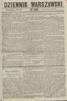 Dziennik Warszawski. 1855, № 239 (11 września)