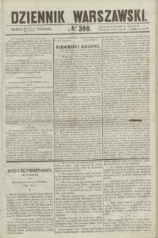 Dziennik Warszawski. 1855, № 300 (11 listopada)
