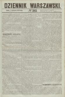 Dziennik Warszawski. 1855, № 303 (14 listopada)
