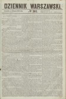 Dziennik Warszawski. 1855, № 304 (15 listopada)