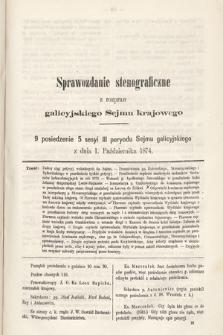 [Kadencja III, sesja V, pos 9] Sprawozdanie Stenograficzne z Rozpraw Galicyjskiego Sejmu Krajowego. 9. Posiedzenie 5. Sesyi III. Peryodu Sejmu Galicyjskiego