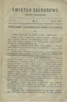 Światło Zagrobowe : dziennik spirytystyczny. R.2, nr 1 (styczeń 1870)