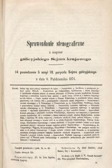 [Kadencja III, sesja V, pos 14] Sprawozdanie Stenograficzne z Rozpraw Galicyjskiego Sejmu Krajowego. 14. Posiedzenie 5. Sesyi III. Peryodu Sejmu Galicyjskiego