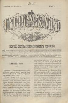 Tygodnik Mód i Nowości Dotyczących Gospodarstwa Domowego. 1864, № 35 (27 sierpnia) + dod. + wkładka