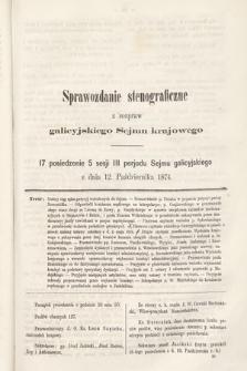 [Kadencja III, sesja V, pos 17] Sprawozdanie Stenograficzne z Rozpraw Galicyjskiego Sejmu Krajowego. 17. Posiedzenie 5. Sesyi III. Peryodu Sejmu Galicyjskiego
