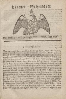 Thorner Wochenblatt. 1822, Nro. 26 (27 Juni)
