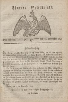 Thorner Wochenblatt. 1822, Nro. 47 (21 November)