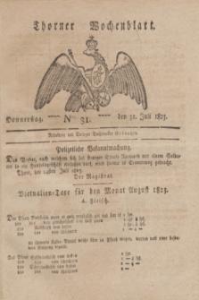 Thorner Wochenblatt. 1823, Nro. 31 (31 Juli)