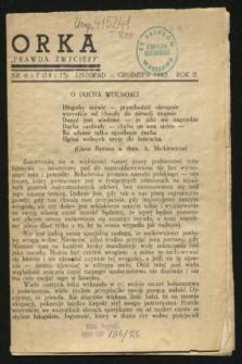 """Orka """"Prawda Zwycięży"""". [R.2], nr 6/7 (14 i 15 listopad 1942)"""