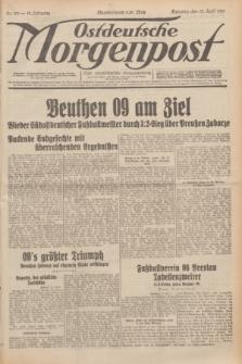 Ostdeutsche Morgenpost : erste oberschlesische Morgenzeitung. Jg.13, Nr. 101 (13 April 1931)