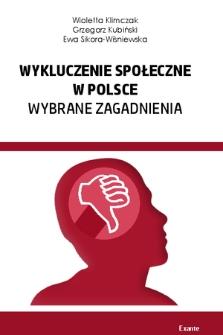 Wykluczenie społeczne w Polsce : wybrane zagadnienia : monografia