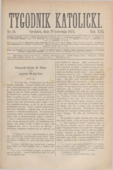 Tygodnik Katolicki. R.13, № 16 (20 kwietnia 1872)