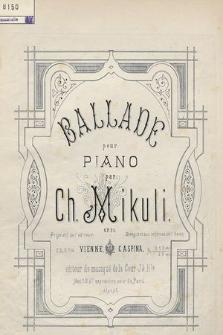 Ballade : pour piano : op. 21