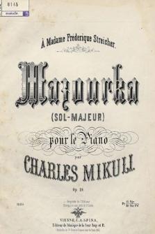Mazourka : (sol-majeur) : pour le piano : op. 10