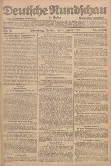 Deutsche Rundschau in Polen : früher Ostdeutsche Rundschau, Bromberger Tageblatt. Jg.46, Nr. 6 (8 Januar 1922) + dod.