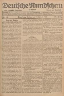 Deutsche Rundschau in Polen : früher Ostdeutsche Rundschau, Bromberger Tageblatt. Jg.46, Nr. 10 (13 Januar 1922) + dod.