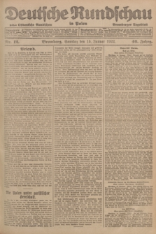 Deutsche Rundschau in Polen : früher Ostdeutsche Rundschau, Bromberger Tageblatt. Jg.46, Nr. 12 (15 Januar 1922) + dod.