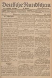 Deutsche Rundschau in Polen : früher Ostdeutsche Rundschau, Bromberger Tageblatt. Jg.46, Nr. 15 (19 Januar 1922) + dod.