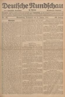 Deutsche Rundschau in Polen : früher Ostdeutsche Rundschau, Bromberger Tageblatt. Jg.46, Nr. 17 (21 Januar 1922) + dod.