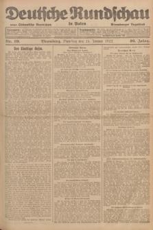 Deutsche Rundschau in Polen : früher Ostdeutsche Rundschau, Bromberger Tageblatt. Jg.46, Nr. 19 (24 Januar 1922) + dod.