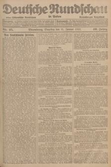 Deutsche Rundschau in Polen : früher Ostdeutsche Rundschau, Bromberger Tageblatt. Jg.46, Nr. 25 (31 Januar 1922) + dod.