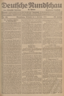 Deutsche Rundschau in Polen : früher Ostdeutsche Rundschau, Bromberger Tageblatt. Jg.46, Nr. 26 (1 Februar 1922) + dod.