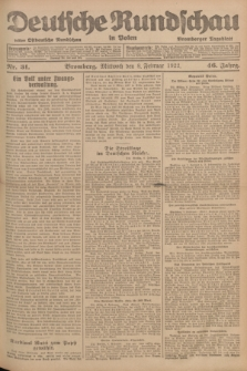 Deutsche Rundschau in Polen : früher Ostdeutsche Rundschau, Bromberger Tageblatt. Jg.46, Nr. 31 (8 Februar 1922) + dod.