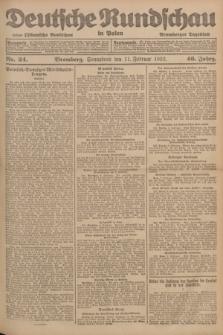 Deutsche Rundschau in Polen : früher Ostdeutsche Rundschau, Bromberger Tageblatt. Jg.46, Nr. 34 (11 Februar 1922) + dod.