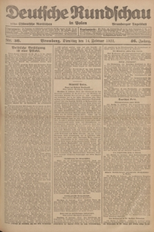 Deutsche Rundschau in Polen : früher Ostdeutsche Rundschau, Bromberger Tageblatt. Jg.46, Nr. 36 (14 Februar 1922) + dod.