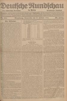 Deutsche Rundschau in Polen : früher Ostdeutsche Rundschau, Bromberger Tageblatt. Jg.46, Nr. 38 (16 Februar 1922) + dod.