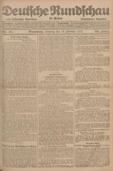 Deutsche Rundschau in Polen : früher Ostdeutsche Rundschau, Bromberger Tageblatt. Jg.46, Nr. 41 (19 Februar 1922) + dod.